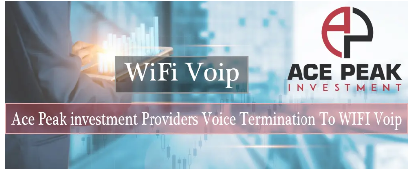 WiFi VoIP - Ace Peak Investment