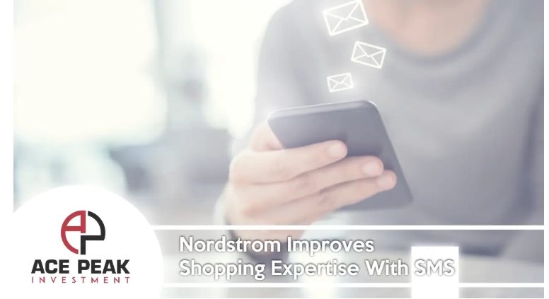 Nordstrom SMS - Ace Peak Investment