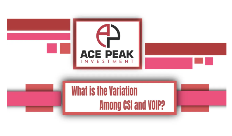 What is the Variation Among CSI and VOIP? - Ace Peak Investment